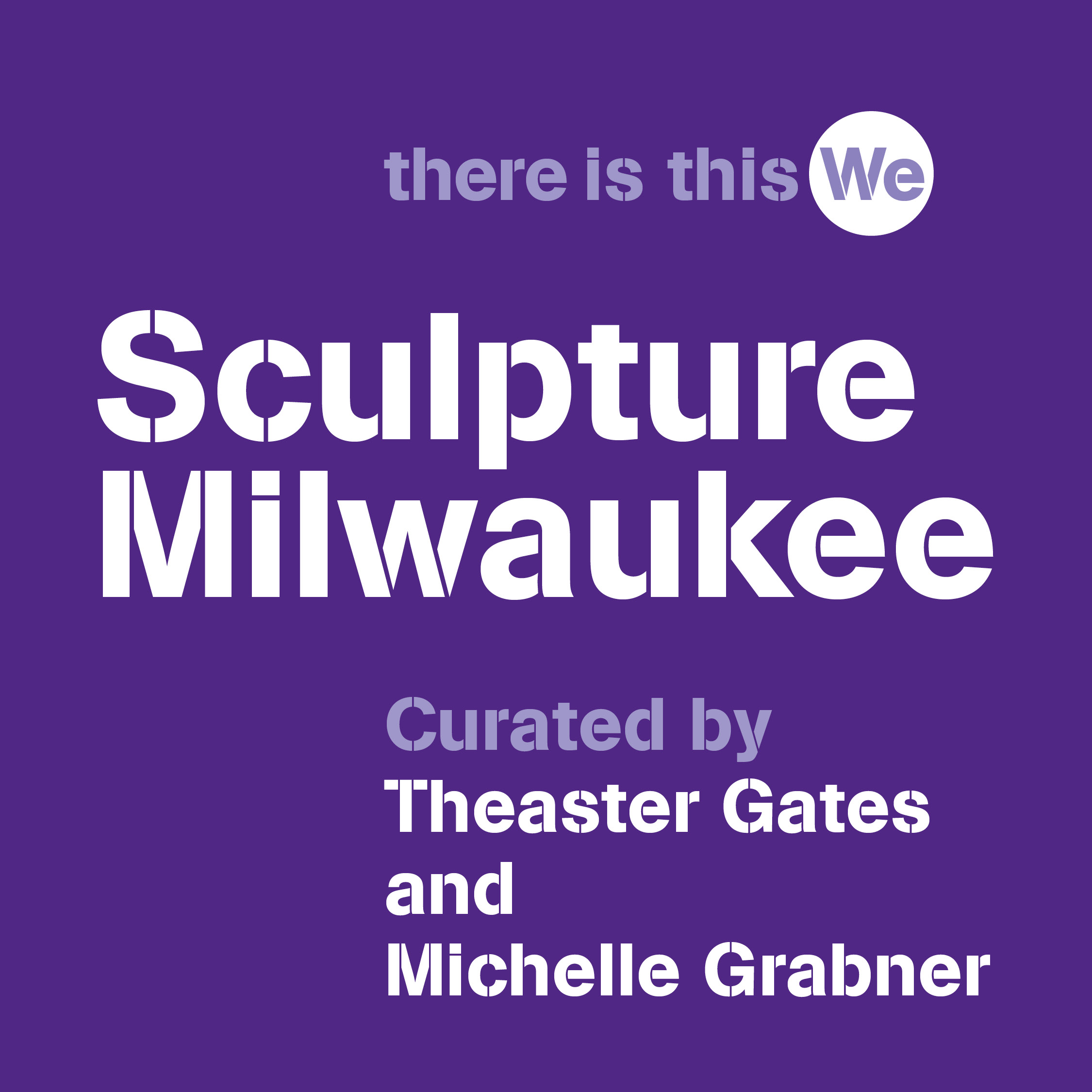 Sculpture Milwaukee Announces 2021 Artist Roster, Exhibition Title