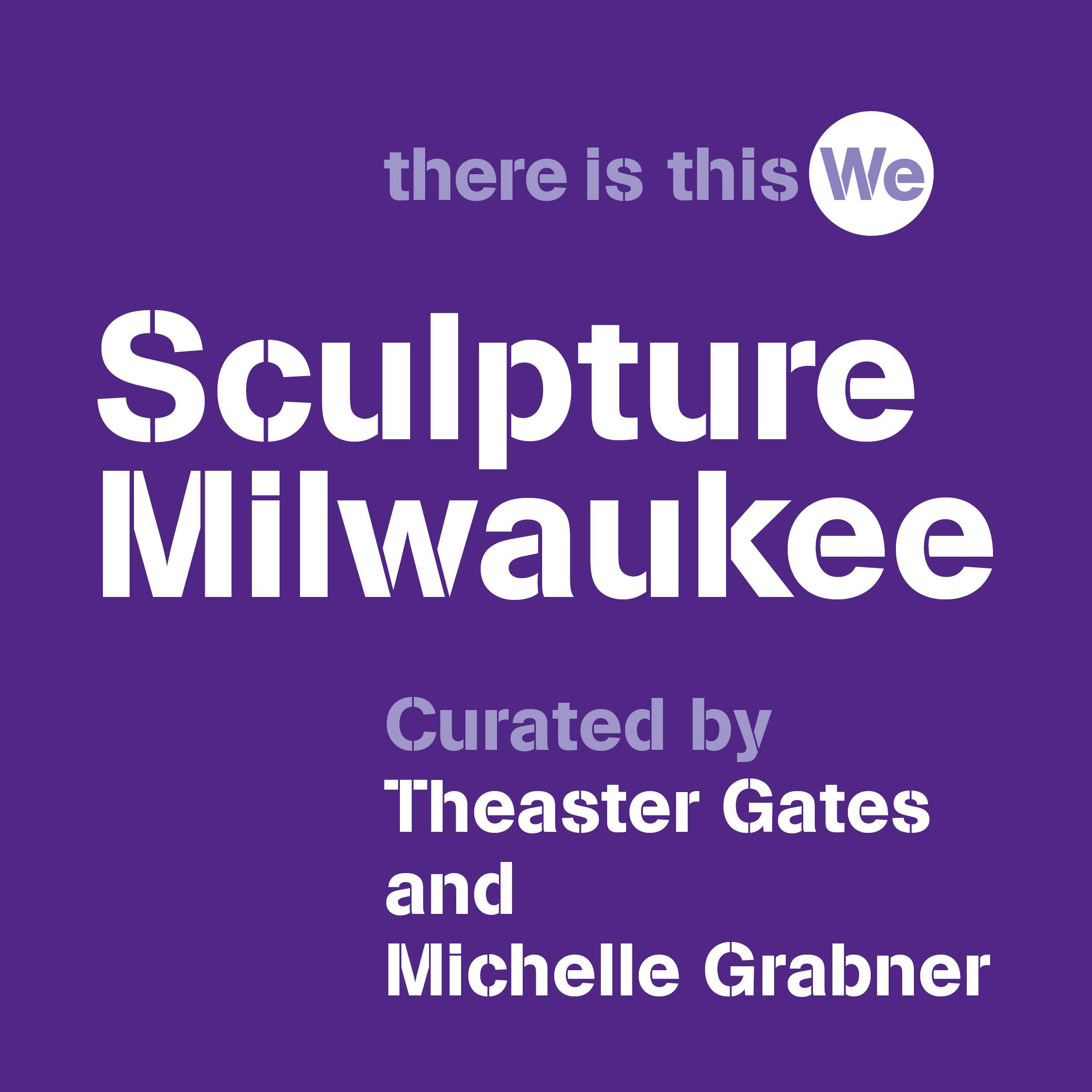 Sculpture Milwaukee Announces 2021 Artist Roster, Exhibition Title